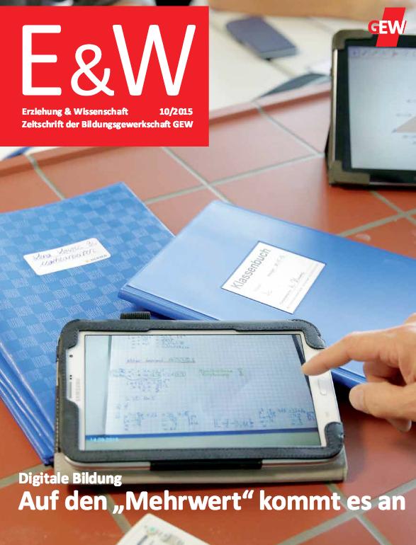Die Mitgliedszeitschrift der GEW: Die E&W